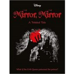 SNOW WHITE: MIRROR, MIRROR