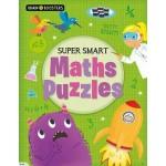 BRAIN BOOSTER: SUPERSMART MATHS PUZZLES
