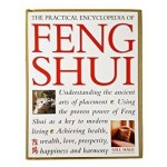 Practical Encyclopedia of Feng Shui: Practical Encyclopedia: Handbook