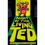 NIGHT OF THE LIVING TED #01
