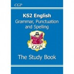 KS2 The Study Book - Grammar, Punctuation and Spelling Study Book