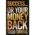 BP-SUCCESS OR YOUR MONEY BACK