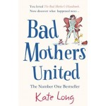 BP-BAD MOTHER'S UNITED