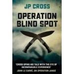 OPERATION BLIND SPOT