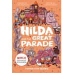 Hilda Fiction #02: Hilda and the Great Parade