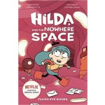 Hilda Fiction #03: Hilda and the Nowhere Space