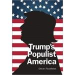 TRUMP'S POPULIST AMERICA