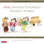 MORE JAPANESE CHILDREN'S FAVOURITE STORIES
