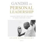 Gandhi on Personal Leadership