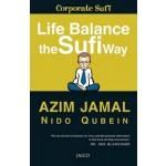 Life Balance: The Sufi Way