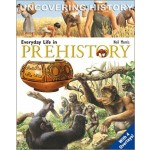 C-EVERYDAY LIFE IN PREHISTORY (UNCOVERIN