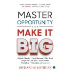 GO-MASTER OPPORTUNITY AND MAKE IT BIG