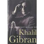 PE - GREATEST WORK OF KHALIL GIBRAN