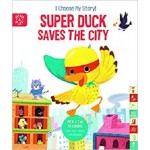 I choose my story! Super duck saves the city
