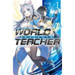 WORLD TEACHER 異世界式教育特務(01)