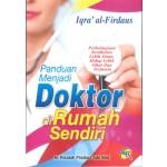 PANDUAN MENJADI DOKTOR DIRUMAH SENDIRI
