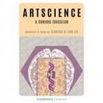 ARTSCIENCE: A Courious Education