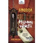 HINGGA HUJUNG WAKTU