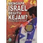 MENGAPA ISRAEL BEGITU KEJAM?