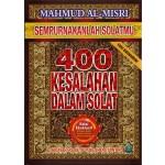 SEMPURNAKANLAH SOLATMU - 400 KESALAHAN DALAM SOLAT