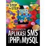 MEMBANGUN APLIKASI SMS DENGAN PHP & MYSQ