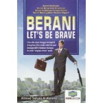BERANI-LET'S BE BRAVE