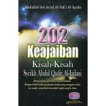 202 KEAJAIBAN KISAH-KISAH SYEIKH ABDUL QADIR AL-JAILANI