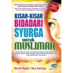KISAH-KISAH BIDADARI SYURGA UNTUK MUSLIM