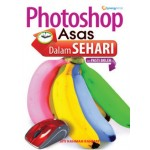 PHOTOSHOP ASAS DALAM SEHARI