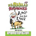 AMIR NAK JADI KHALID