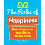 THE RULES OF HAPPINESS
