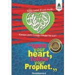 OPEN YOUR HEART, FOLLOW YOUR PROPHET