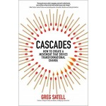 CASCADES: HOW TO CREATE A MOVEMENT THAT