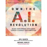 OWN THE A.I. REVOLUTION