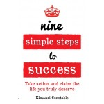 9 SIMPLE STEPS TO SUCCESS