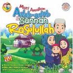 MARI AMALKAN ADAB-ADAB & SUNNAH RASULULLAH