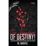 THE GREATEST OF DESTINY!