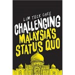 CHALLENGING MALAYSIA'S STATUS QUO