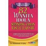 82 WANITA IDOLA SEPANJANG ZAMAN RASULULLAH SAW