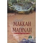 SEJARAH MAKKAH & MADINAH