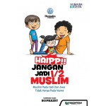 HAIP!! JANGAN JADI 1/2 MUSLIM