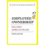EMPLOYEE OWNERSHIP : PURSUE A HAPPIER AN