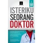 ISTERIKU SEORANG DOKTOR