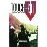 TOUCH - KILL