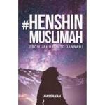 #HENSHIN MUSLIMAH