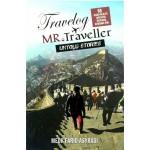 TRAVELOG MR TRAVELLER UNTOLD STORIES