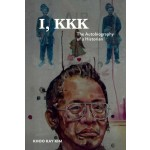 I, KKK: THE AUTOBIOGRAPHY OF A HISTORIAN