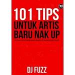101 TIPS UNTUK ARTIS BARU NAK UP