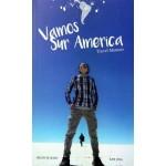 VAMOS SUR AMERICA TRAVEL MEMOIR