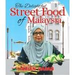 THE DELIGHTFUL STREET FOOD OF MALAYSIA